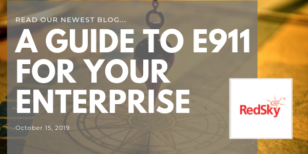 A Guide To E911 for Your Enterprise