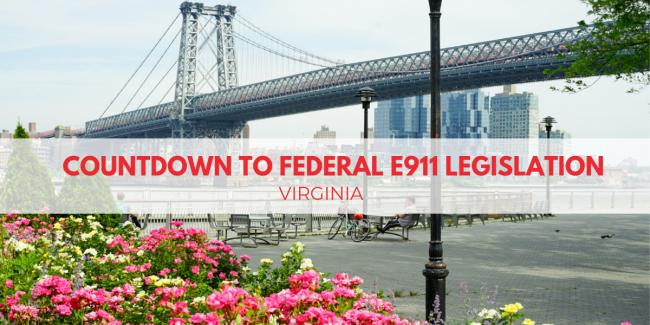 Countdown To Federal E911 Legislation: Virginia