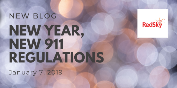 New Year, New 911 Regulations