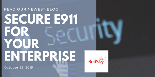 Secure E911 for Your Enterprise