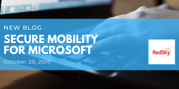 Secure Mobility for Microsoft