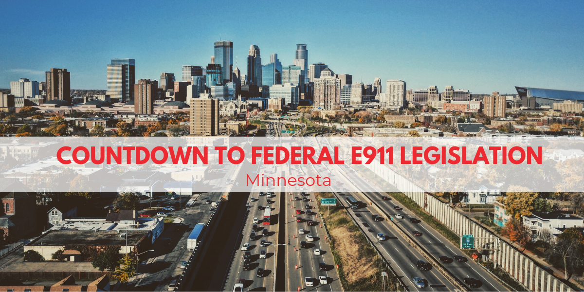 Countdown To Federal E911 Legislation: Minnesota
